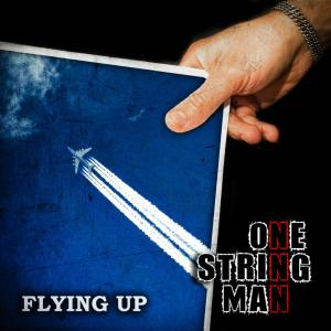 >Новый сингл ONE STRING MAN - Flying Up